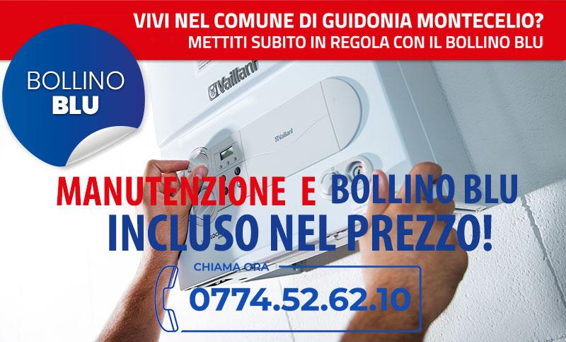 Bollino Blu caldaie Guidonia Montecelio - Obbligatorio dal 1 Maggio 2021